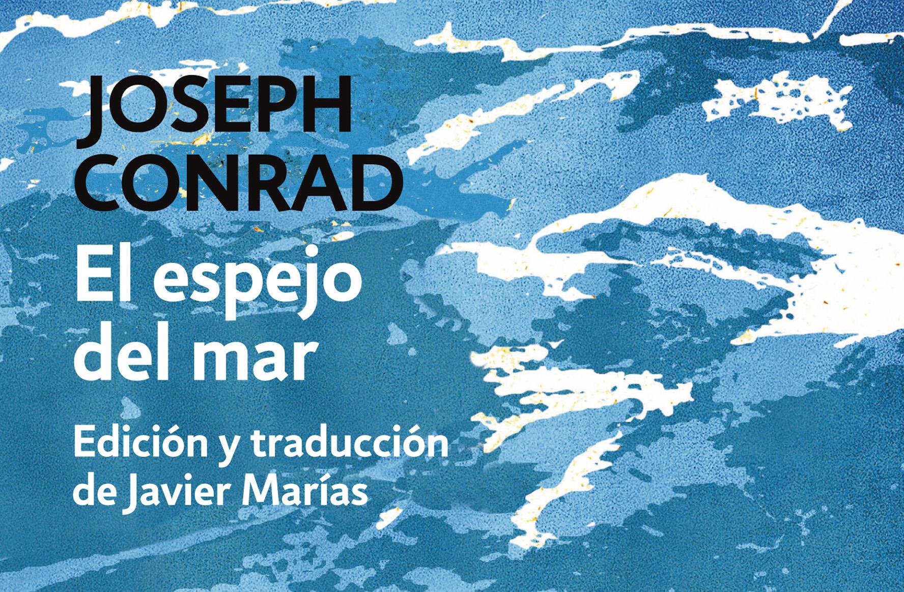 El Espejo del Mar, Joseph Conrad